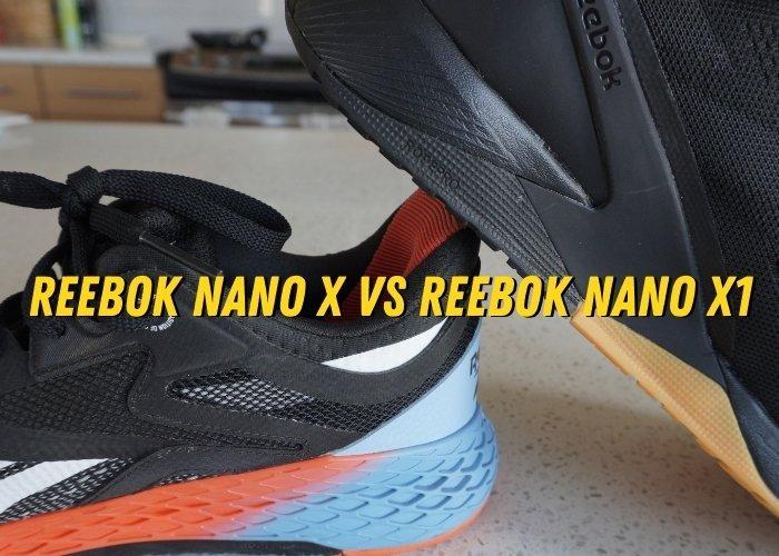 reebok nano x vs reebok nano x1 construction