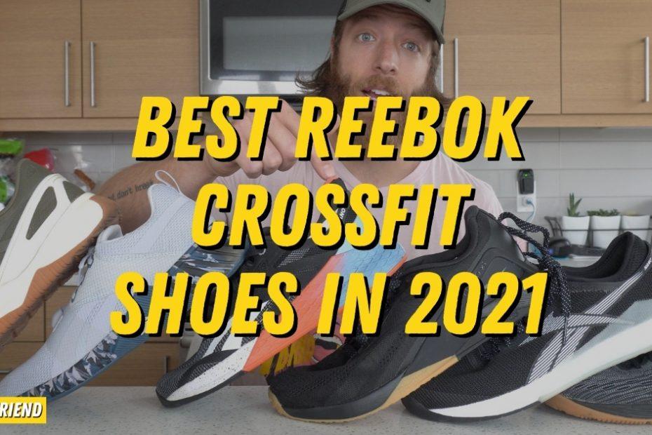 Best Reebok CrossFit Shoes In 2021