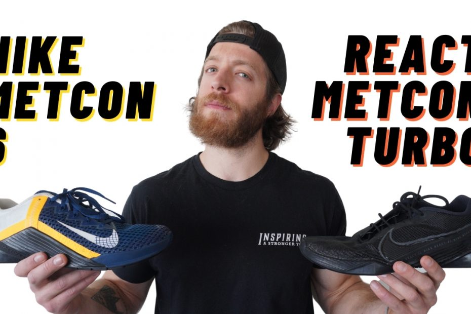 Nike metcon 6 vs nike react metcon turbo