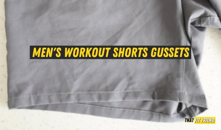 men's workout shorts gussets