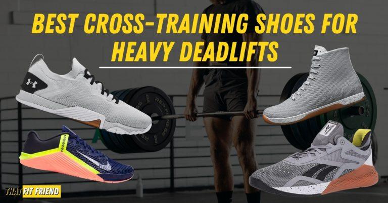 best cross training shoes for heavy deadlifts