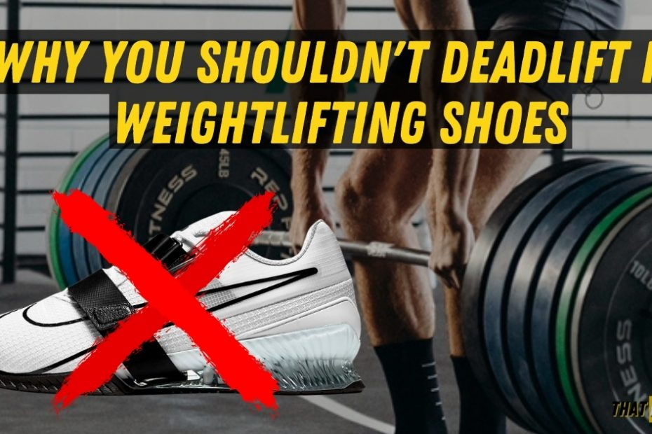 deadlifting in weightlifting shoes