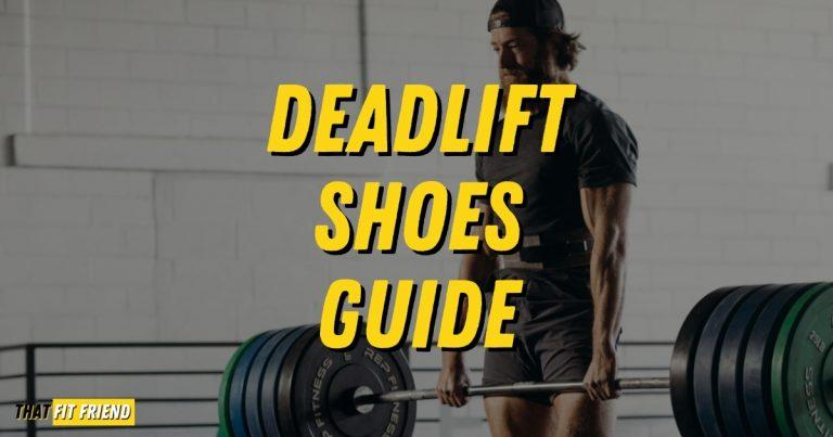 Deadlift Shoe Guide
