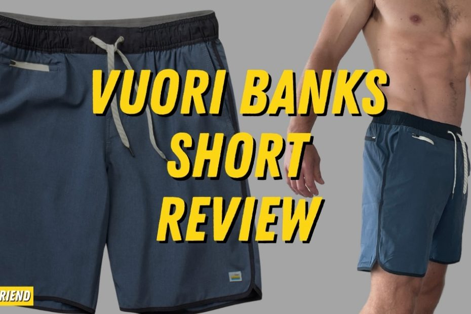 Detailed Vuori Banks Short Review