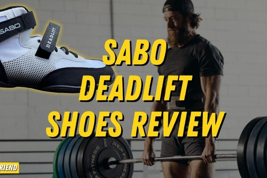 SABO Deadlift Shoe Detailed Review
