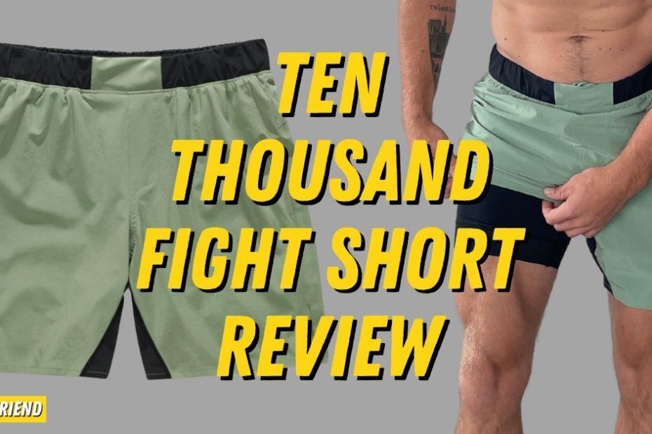 Ten Thousand Detailed Fight Short Review