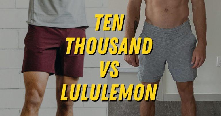 Ten Thousand Vs Lululemon Shorts