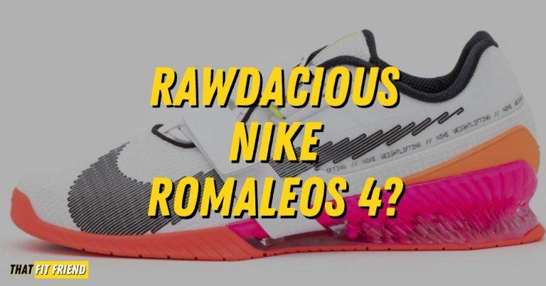 Nike Romaleos 4 Rawdacious
