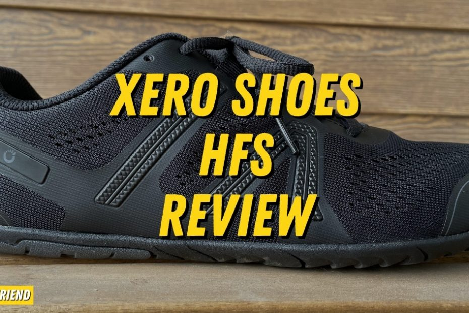 Xero Shoes HFS Detailed Review