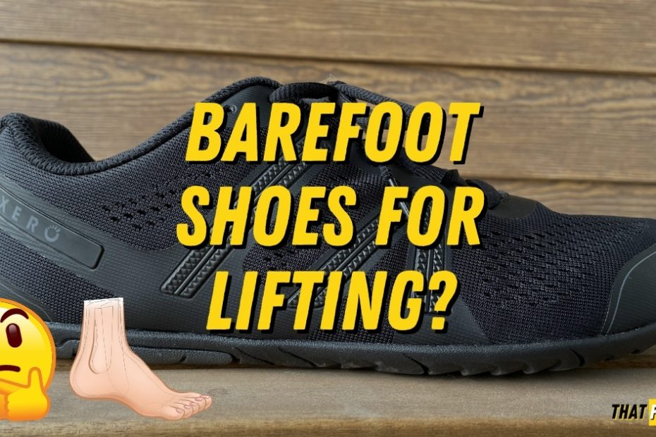 are minimalist and barefoot shoes good for lifting