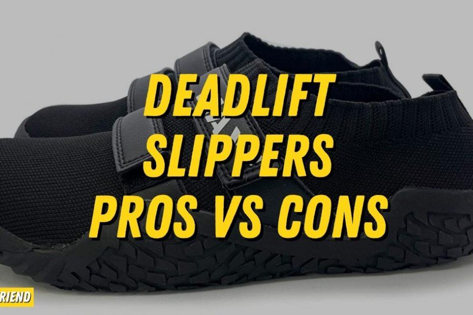 deadlift slippers benefits
