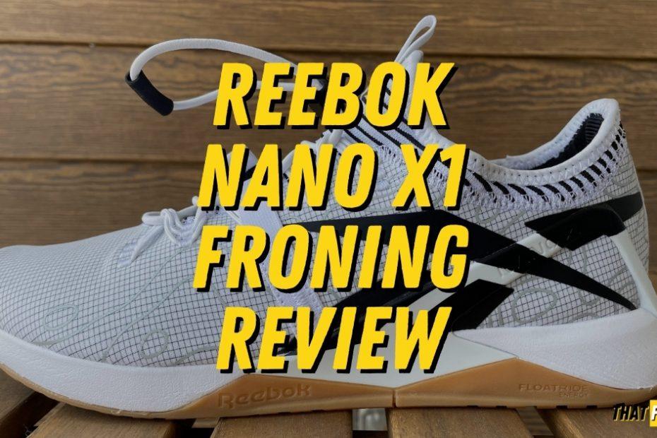 Reebok Nano X1 Froning Detailed Review