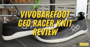 vivobarefoot geo racer knit review