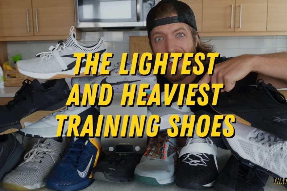 lightest and heaviest training shoes