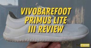vivobarefoot primus lite iii review